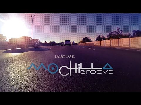 Mochilla Groove - Vuelve [Lyric Video]