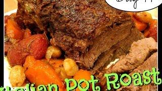 Italian Pot Roast Recipe [day 99]
