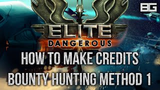 Elite: Dangerous - How to Make Easy Money/Credits (300k/h +) - Bounty Hunting Guide 1