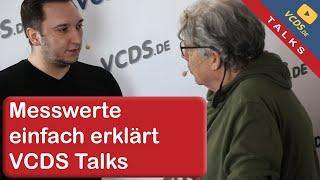 VCDS Talks: Messwerte einfach erklärt