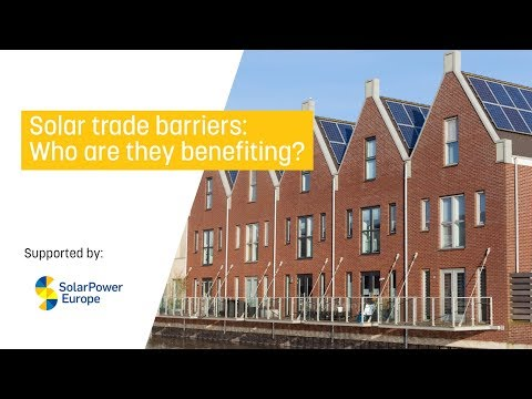 Solar trade barriers: Who are they benefiting?