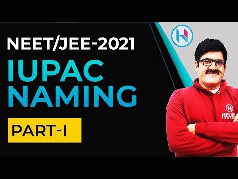 IUPAC Naming Part-1 I  XI I XII  I JEE/NEET