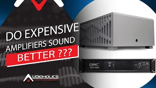 Do Expensive Amplifiers Sound Better than Cheaper ones?
