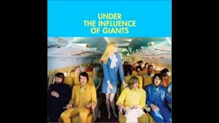 Under the Influence of Giants - Mama