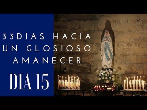 DIA 15| 33 DIAS HACIA UN GLORIOSO AMANECER