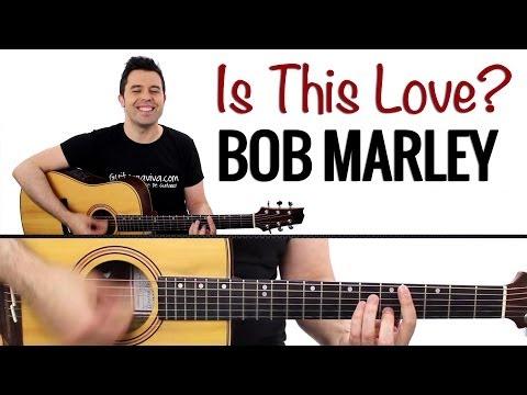 Is This Love de Bob Marley guitarra ( Reggae ) en guitarra ...
