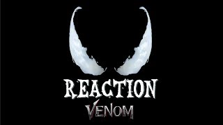 REACTION Teaser trailer de Venom