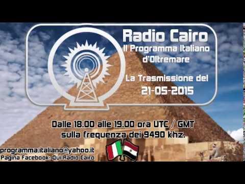 Radio Cairo - La Trasmissione del 21 - 05- 2015