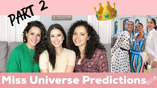 MISS UNIVERSE PREDICTIONS | (2 of 2) | 1st Transgender Woman, who will win, and more!