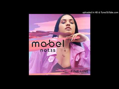 Mabel & Not3s - Fine Line (Official Radio Edit)