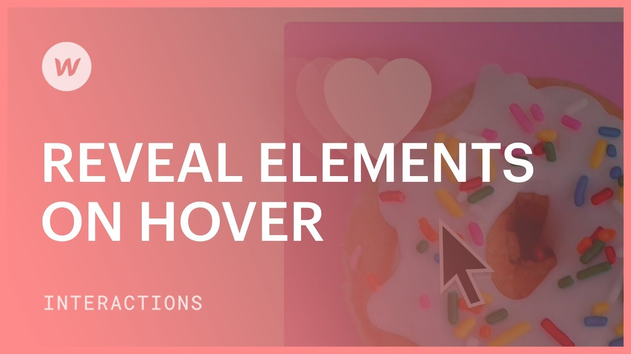 Interactions and animations - Reveal elements on hover
