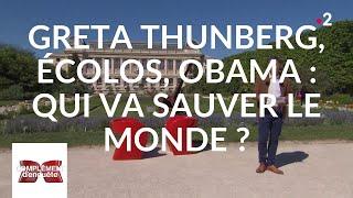 Complément d'enquête. Greta Thunberg, écolos, Obama : qui va sauver le monde ? - 16 mai 2019