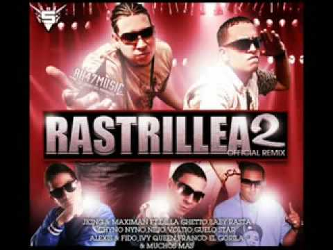 RASTRILLEA 2 (THE REMIX)PARTE 2