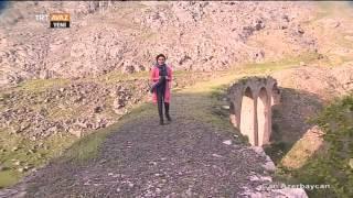 Gedebey / Köroğlu Kalesi - Can Azerbaycan - TRT Avaz