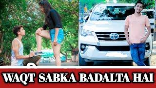 Waqt Sabka Badalta Hai || Pyar Vs Yaaar || गरीब Vs अमीर || Shekhar Pant