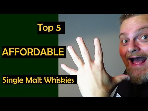 Top 5 AFFORDABLE Single Malt WHISKIES