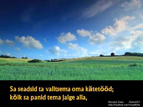 Psalmid 8   Psalm 8   Estonian (3min)