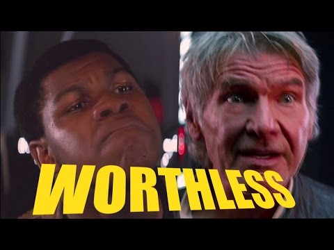 The Force Awakens is Worthless