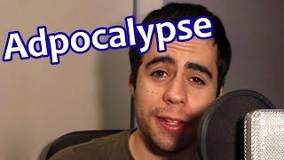 Mi opinión sobre el #Adpocalypse