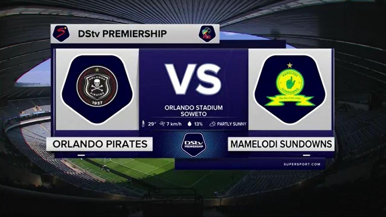 Download DStv Premiership | Orlando Pirates v Mamelodi Sundowns | Highlights