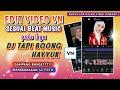 Tutorial Edit  Vn Sesuai Beat Lagu Dj Tapi Boong Hayyuk Fathman Channel  Mp3 - Mp4 Download
