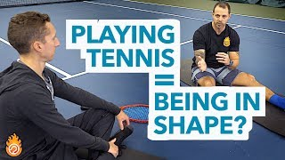 Does Playing Tennis Get You In Shape?