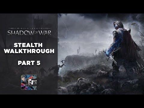 "Shadow of War - Stealth Gameplay Walkthrough - Part 5 PC/ULTRA - ""KNIFE IN THE DARK"""