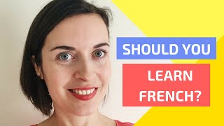 Should you learn French? | Reasons to learn French