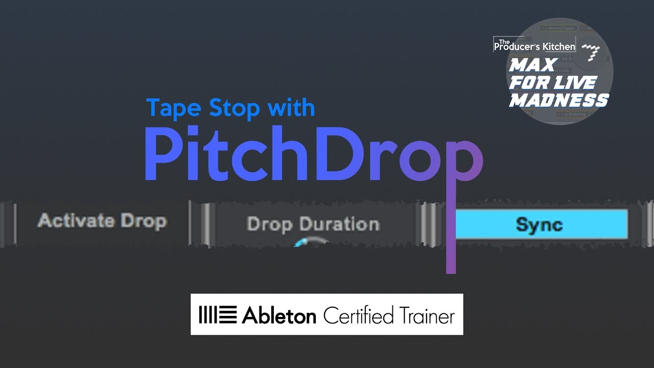 Max for Live Madness: Tape Stop with Pitch Drop