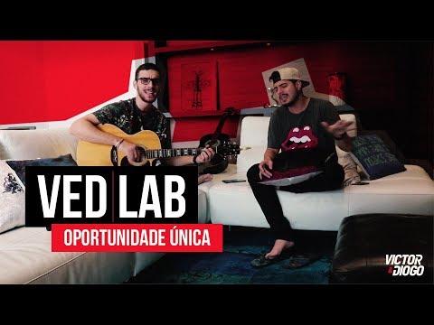 Victor & Diogo - Oportunidade Única l VED LAB