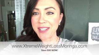 Xteme Weight Loss with XM3 Moringa!