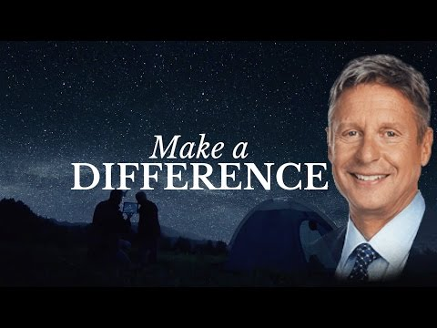 Make a Difference - Gary Johnson 2016 Ad (Unofficial)