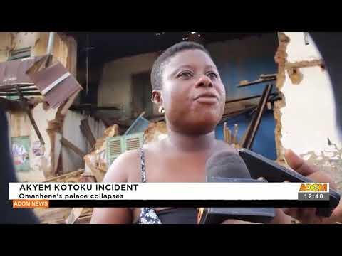 Akyem Kotoku Incident: Omanhene's palace collapses - Premotobre Kasee (20-9-21)