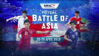 Futsal BATTLE OF ASIA!  Hanya di MNCTV