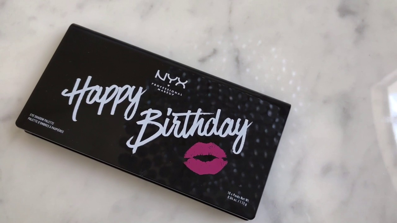 NYX Happy Birthday Palette- Birthday Gift from Ulta (& Swatches ...