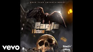 I Octane - Eagle (Official Audio)