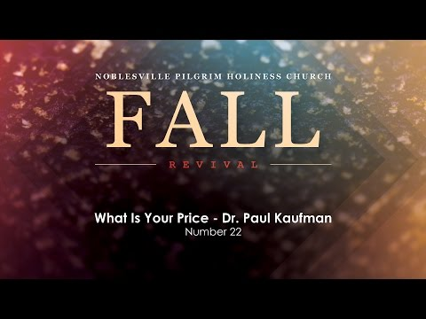 What Is Your Price - Dr. Paul Kaufman