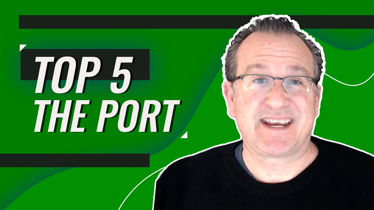 5 Things I Like About The Port
