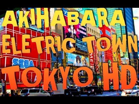 Japan Experience HD - Akihabara Electric Town 秋葉原電気街 Part 1