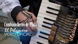 Cumbiancheros de Plata - El peluquero (Video Oficial)