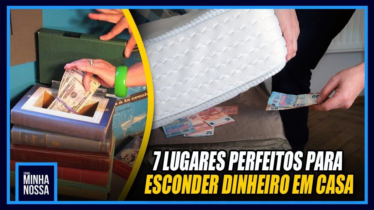 7 LUGARES PERFEITOS PRA ESCONDER DINHEIRO EM CASA
