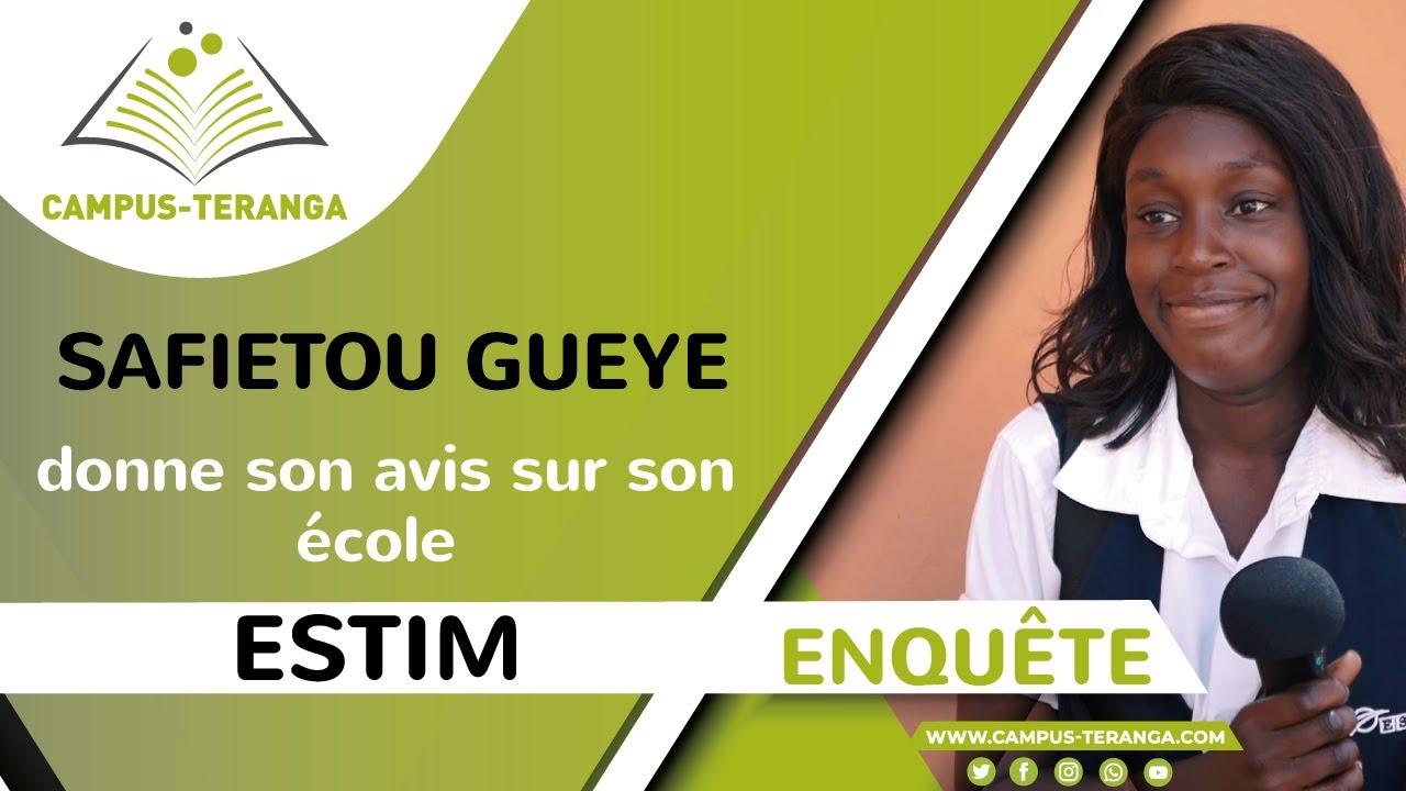 Download Enquête : Safiétou GUEYE, étudiante à ESTIM, donne son avis sur son école.