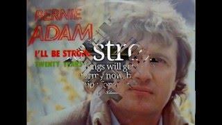 Bernie Adam - I'll Be Strong (Vinyl, 7''- 1984)