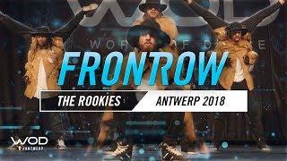 The Rookies | FrontRow | World of Dance Antwerp Qualifier 2018