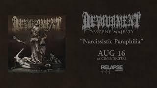 DEVOURMENT - Narcissistic Paraphilia (Official Audio)