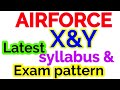 Airforce X,Y syllabus 2018|| airforce exam pattern latest 2018||