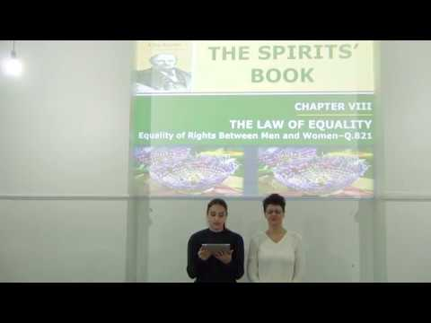 Study: The Spirits' Book - THE LAW OF EVOLUTION - Equality of Rights... (01.11.17)