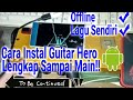 Gambar cover Guitar Hero Android Tanpa Emulator Tutorial Lengkap download lagu,mapping stik sampai main!!