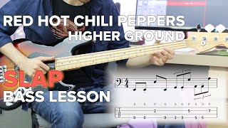 Red Hot Chili Peppers | Higher Ground | Slap Bass Lesson | Swing Feel Explained!