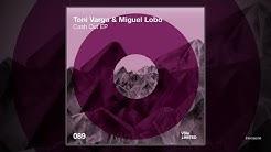 Toni Varga & Miguel Lobo - Cash Out